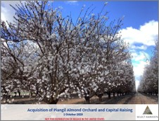 Acquisition of Piangil Orchard and Capital Raising